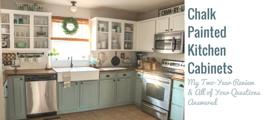Kitchen Cabinets Ideas painting kitchen cabinets with chalk paint : Chalk Painted Kitchen Cabinets: 2 Years Later - Our Storied Home