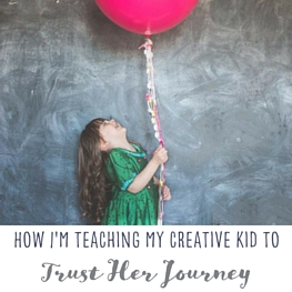 How I'm teaching my creative kid