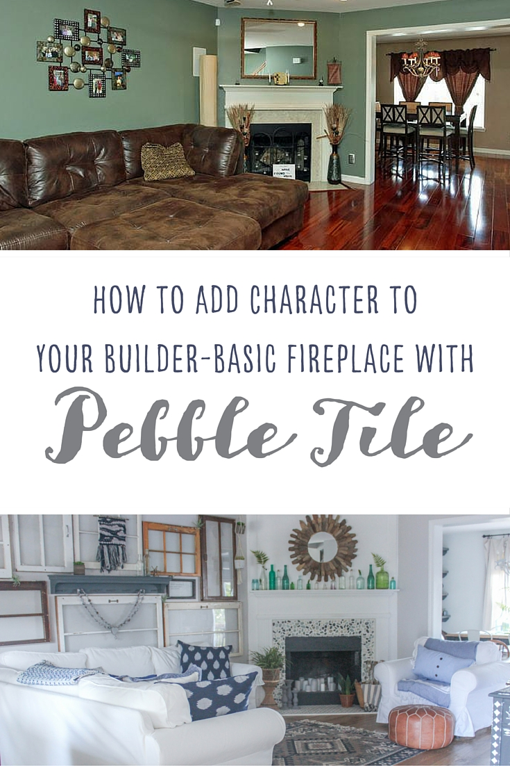 How to Add Character to Fireplace with Pebble Tile