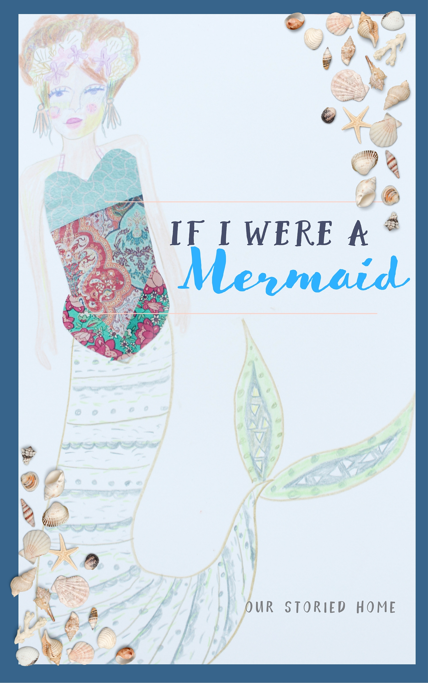 If I Were a Mermaid: Original read-along to share with your kids!